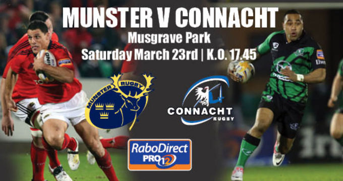 Munster v Connacht on Saturday March 23rd in Musgrave Park